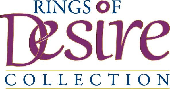 Rings Of Desire Collection